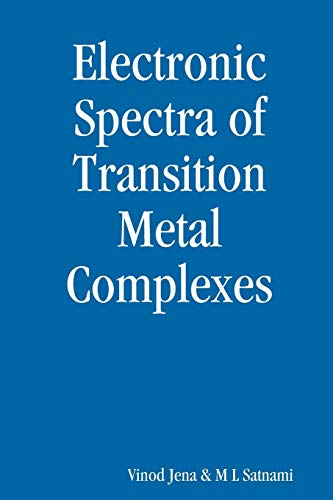 Electronic Spectra of Transitions Metal Complexes (Paperback): Vinod Jena
