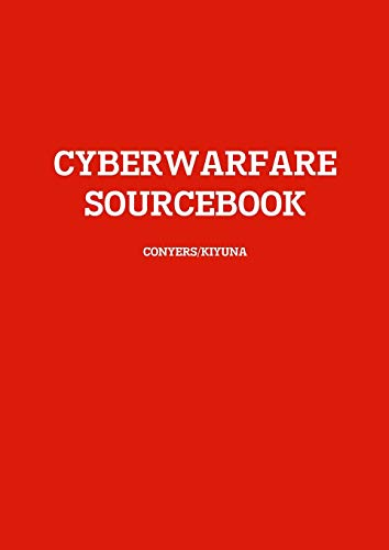 9781329063945: CYBERWARFARE SOURCEBOOK