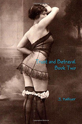 9781329076358: Trust and Betrayal Book Two