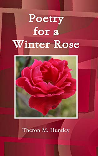 9781329077539: Poetry for a Winter Rose