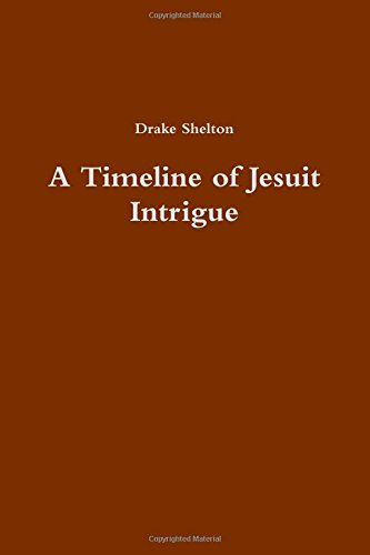 9781329083486: A Timeline of Jesuit Intrigue