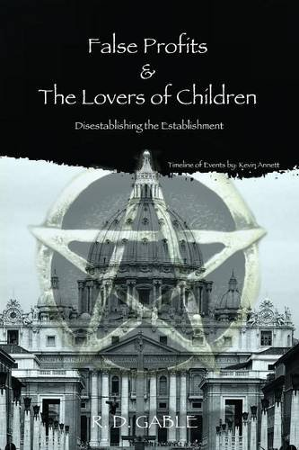 9781329086647: False Profits & The Lovers of Children