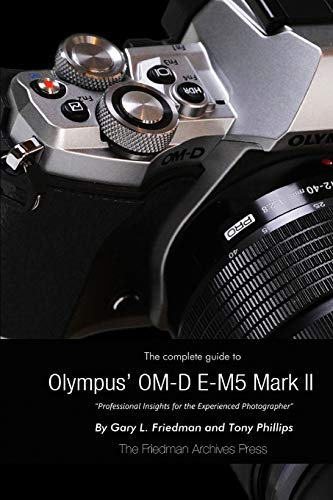 9781329090316: The Complete Guide to Olympus's Omd Em5 Mark Ii