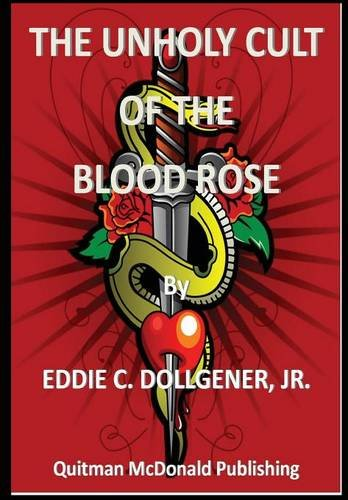 9781329092532: The Unholy Cult of the Blood Rose