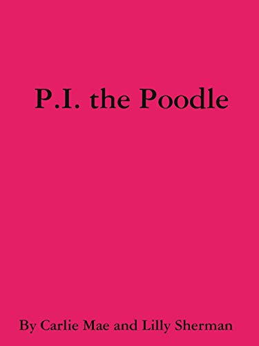 9781329103016: P.I. the Poodle