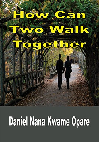 9781329107977: How Can Two Walk Together