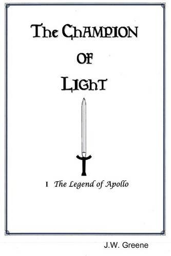 9781329110342: The Champion of Light I The Legend of Apollo