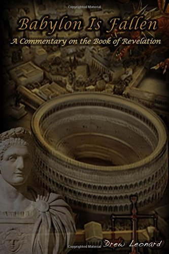 9781329115989: Babylon is Fallen: A Commentary on the Book of Revelation