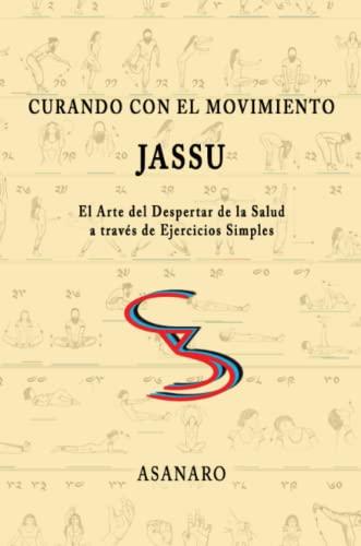 9781329116993: Curando con el Movimiento: Jassu