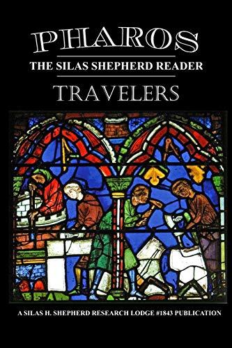 Pharos Iv: Travelers (Paperback): Silas H. Shepherd