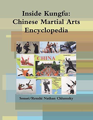 9781329119420: Inside Kungfu: Chinese Martial Arts Encyclopedia