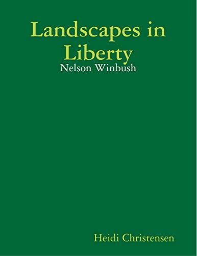 9781329122017: Landscapes in Liberty: Nelson Winbush