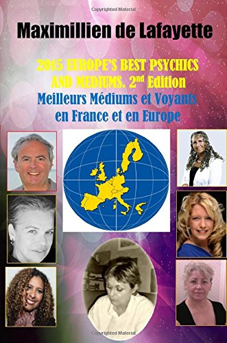 9781329125926: 2015 Europe'S Best Psychics And Mediums (Meilleurs M�diums et Voyants en France et en Europe, 2nd Edition
