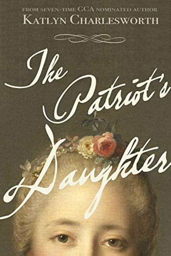 9781329129863: The Patriot's Daughter