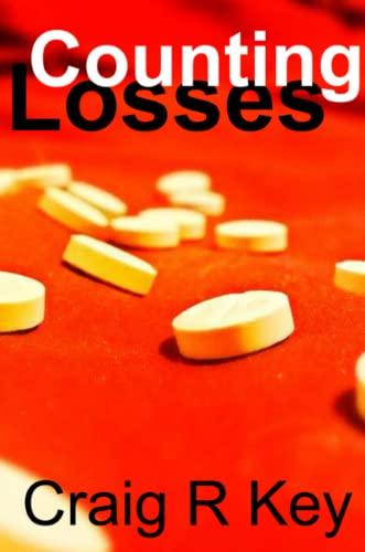 9781329143661: Counting Losses