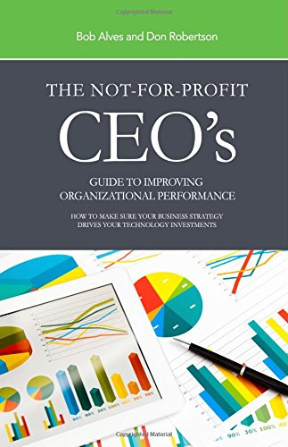 9781329147874: The Not-for-Profit Ceo's Guide to Improving Organizational Performance