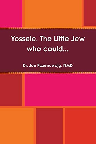 9781329160293: Yossele. The Little Jew who could. . .