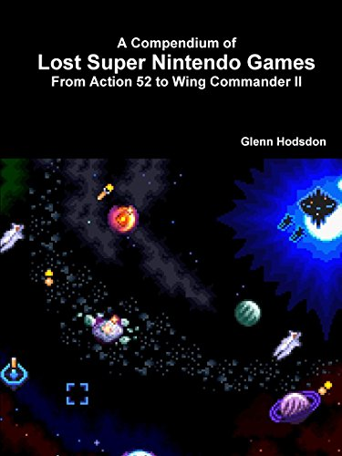 9781329161825: A Compendium of Lost Super Nintendo Games: From Action 52 to Wing Commander Ii