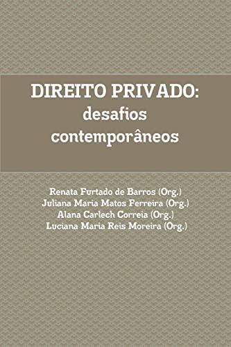 Direito Privado: Desafios Contemporaneos. (Paperback): Renata Furtado de