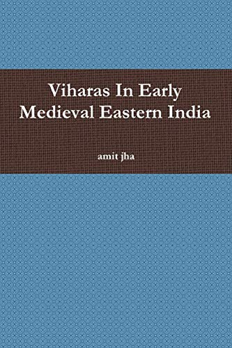 9781329175372: Viharas In Early Medieval Eastern India