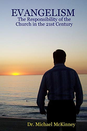 9781329176904: EVANGELISM - The Responsibility of the Church in the 21st Century