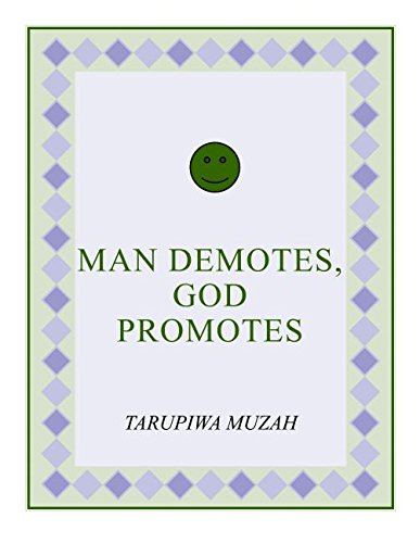9781329182196: Man Demotes, God Promotes