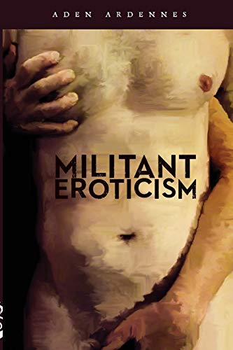 9781329192539: Militant Eroticism