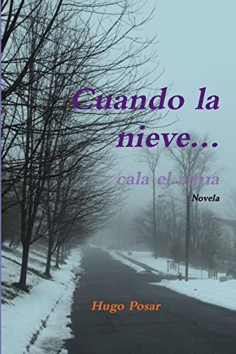 9781329198319: Cuando la nieve... cala el alma (Spanish Edition)