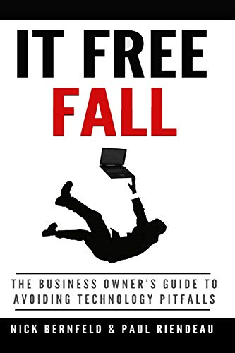 9781329198449: It Free Fall: The Business Owner's Guide to Avoiding Technology Pitfalls