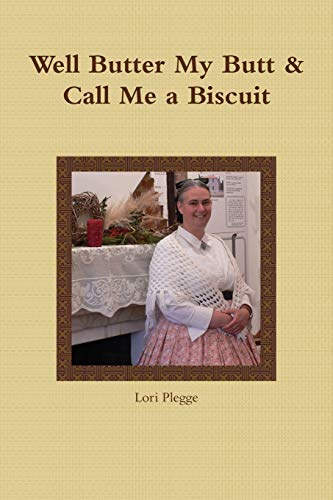 9781329198678: Well, Butter My Butt & Call Me A Biscuit