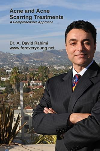 Acne and Acne Scarring Treatments: Dr. A. David Rahimi