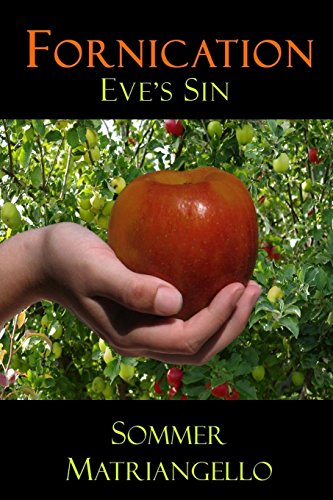 9781329203853: Fornication: Eve's Sin