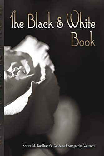 The Black & White Book: Shawn M. Tomlinson