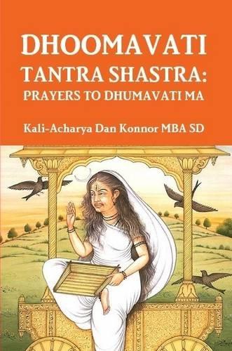 9781329207103: Dhoomavati Tantra Shastra: Prayers to Dhumavati Ma