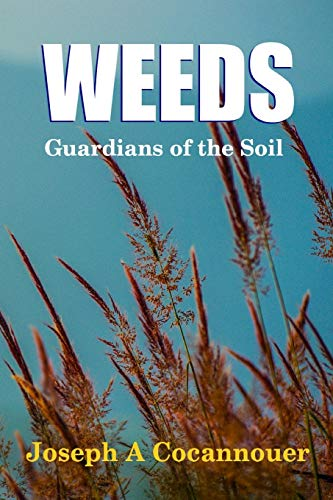 9781329209169: Weeds - Guardian of the Soil