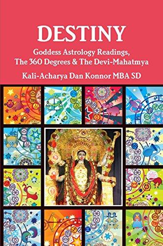 9781329212688: Destiny: Goddess Astrology Readings, The 360 Degrees & The Devi-Mahatmya