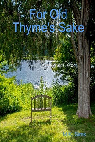 9781329222199: For Old Thyme's Sake