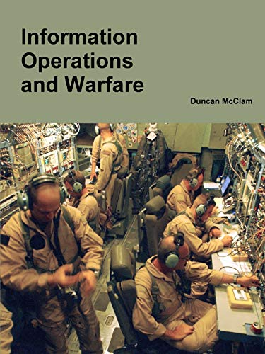 9781329226784: Information Operations and Warfare