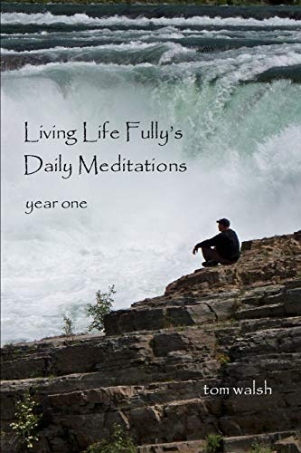 9781329229242: Living Life Fully's Daily Meditations