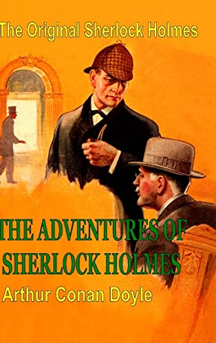 The Original Sherlock Holmes: The Adventures of Sherlock Holmes