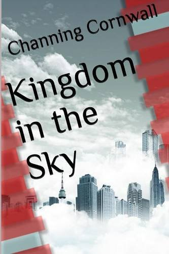 9781329284241: Kingdom in the Sky