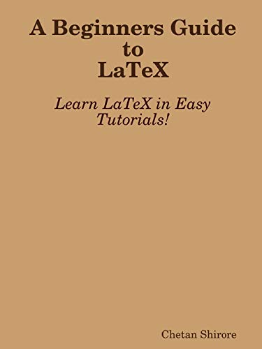 9781329328952: A Beginners Guide to Latex