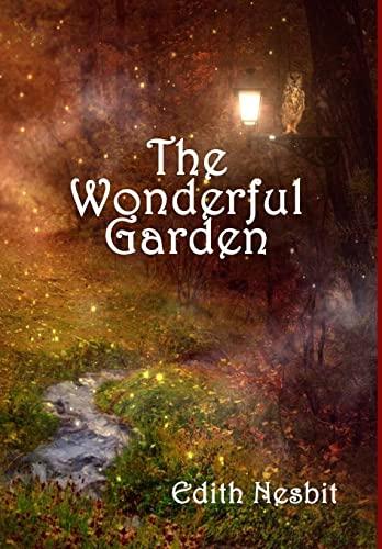 9781329375222: The Wonderful Garden