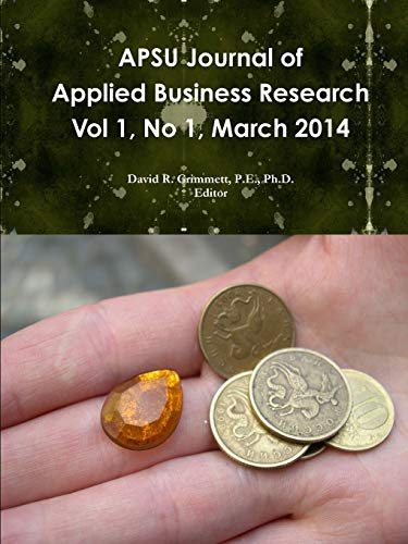 9781329391918: APSU Journal of Applied Business Research Vol 1, No 1, March 2014 (Volume 1)