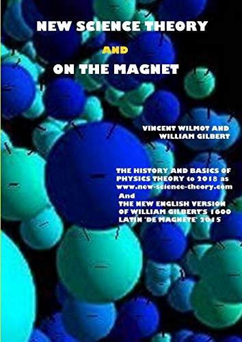 9781329398252: New Science Theory and On The Magnet