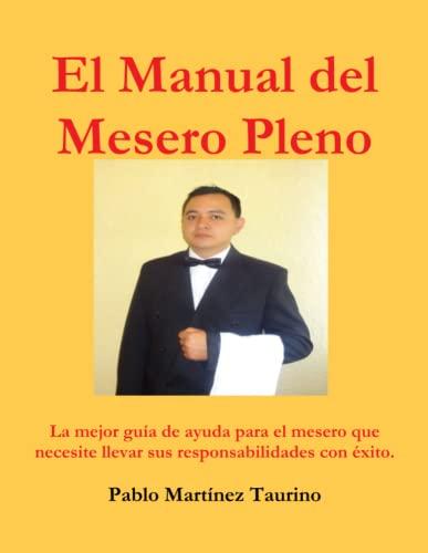 9781329405530: El Manual del Mesero Pleno (Spanish Edition)