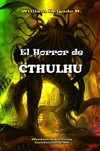 9781329410251: El Horror de CTHULHU