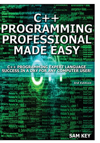 9781329425873: C++ Programming Professional Made Easy!