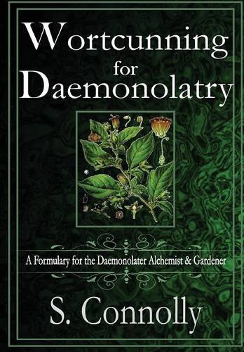 9781329425927: Wortcunning for Daemonolatry: A Formulary for the Daemonolater Alchemist and Gardener