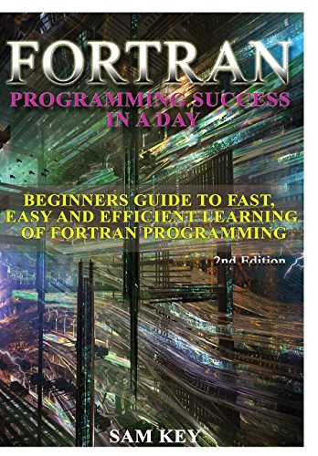 9781329427396: Fortran Programming success in a day